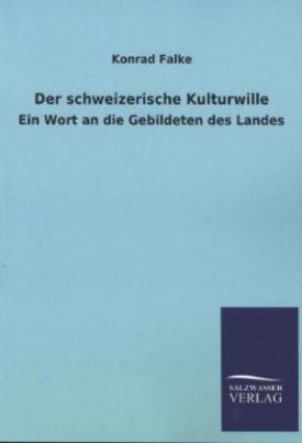Der schweizerische Kulturwille
