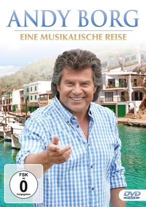 Andy Borg - Eine musikalische Reise