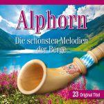 Alphorn - Die schönsten Melodien