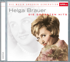 Musik unserer Generation - Helga Brauer