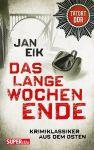 Tatort DDR: Das lange Wochenende