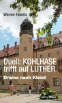 Duell: Kohlhase trifft auf Luther