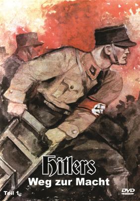Hitlers Weg zur Macht - Teil 1