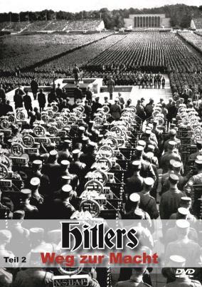 Hitlers Weg zur Macht - Teil 2