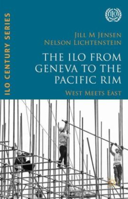 The ILO from Geneva to the Pacific Rim
