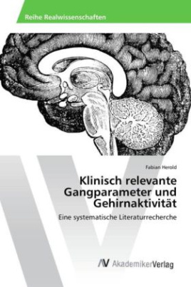 Klinisch relevante Gangparameter und Gehirnaktivität