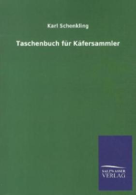 Taschenbuch für Käfersammler