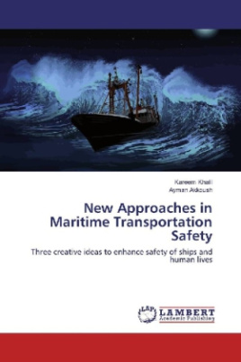 New Approaches in Maritime Transportation Safety