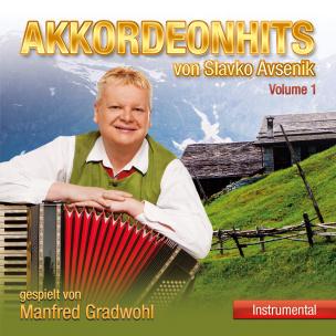 Akkordeonhits von Slavko Avsenik Vol.1