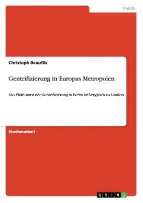 Gentrifizierung in Europas Metropolen