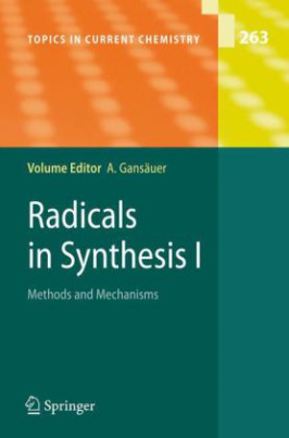 Radicals in Synthesis I. Vol.1