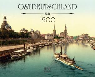 Ostdeutschland um 1900