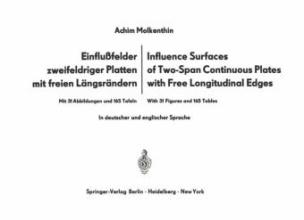 Einflußfelder zweifeldriger Platten mit freien Längsrändern / Influence Surfaces of Two-Span Continuous Plates with Free Longitudinal Edges
