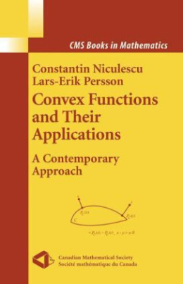 Convex Functions and their Applications