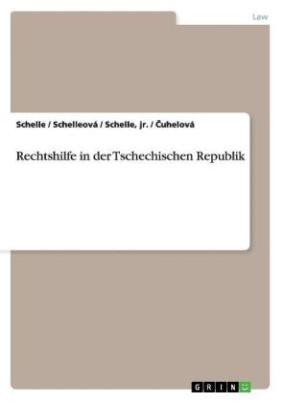 Rechtshilfe in der Tschechischen Republik