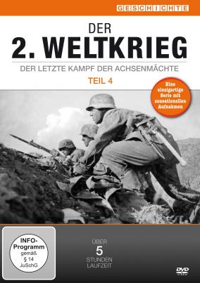 Der 2.Weltkrieg - Der letzte Kampf der Achsenmächte