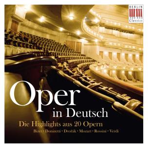 Oper In Deutsch - Die Highlights aus 20 Opern