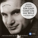Joseph Schmidt: Ein Lied geht Um Die Welt
