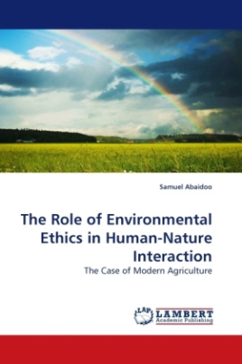 The Role of Environmental Ethics in Human-Nature Interaction