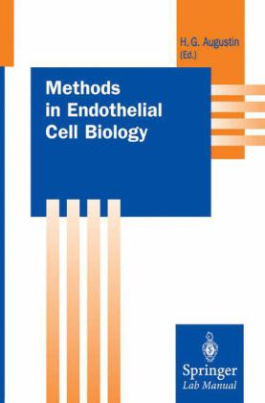 Methods in Endothelial Cell Biology