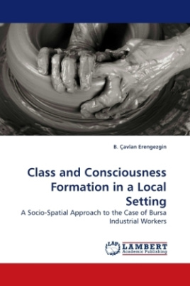 Class and Consciousness Formation in a Local Setting