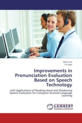 Improvements in Pronunciation Evaluation Based on Speech Technology