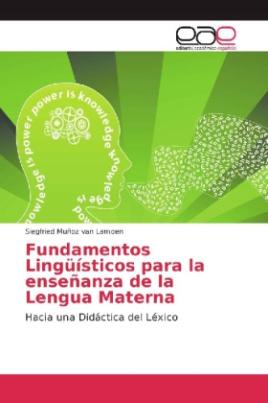 Fundamentos Lingüísticos para la enseñanza de la Lengua Materna
