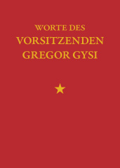 Worte des Vorsitzenden Gregor Gysi