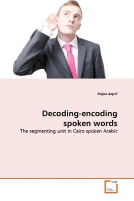 Decoding-encoding spoken words