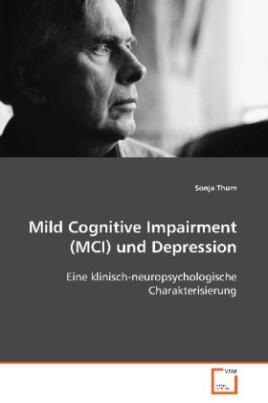 Mild Cognitive Impairment (MCI) und Depression