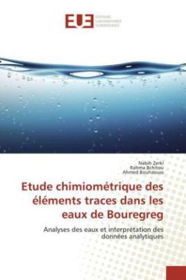 Etude chimiométrique des éléments traces dans les eaux de Bouregreg