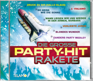 Die grosse Party-Hit-Rakete