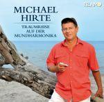 Michael Hirte - Traumreise auf der Mundharmonika