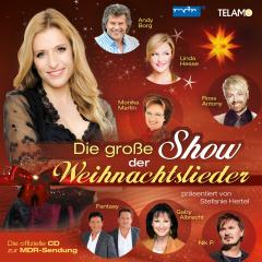 Stefanie Hertel präsentiert: Die große Show der Weihnachtslieder