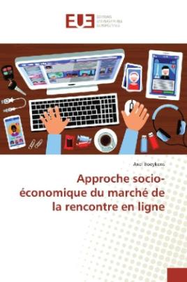 Approche socio-économique du marché de la rencontre en ligne