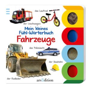 Mein kleines Fühl-Wörterbuch - Fahrzeuge