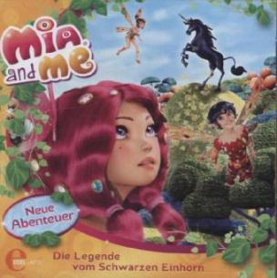 Mia and me, Neue Abenteuer - Die Legende vom schwarzen Einhorn, Audio-CD