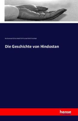 Die Geschichte von Hindostan