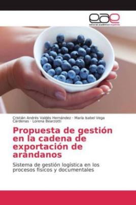 Propuesta de gestión en la cadena de exportación de arándanos