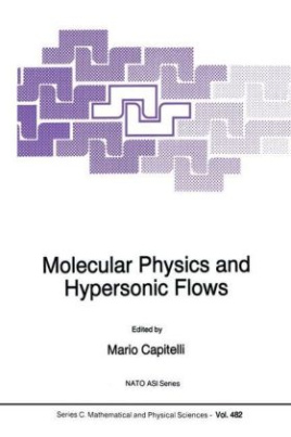 Molecular Physics and Hypersonic Flows