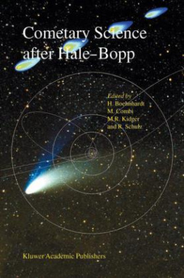 Cometary Science after Hale-Bopp, Volume II