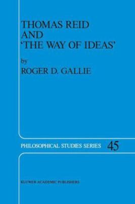 Thomas Reid and `The Way of Ideas'