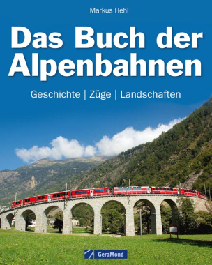 Das Buch der Alpenbahnen