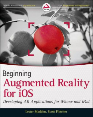 Beginning Augmented Reality for iOS