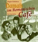 Damals im Romanischen Café