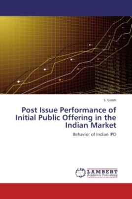 Post Issue Performance of Initial Public Offering in the Indian Market