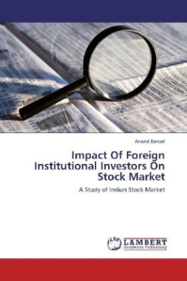 Impact Of Foreign Institutional Investors On Stock Market