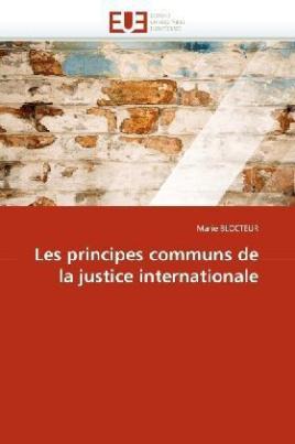 Les principes communs de la justice internationale