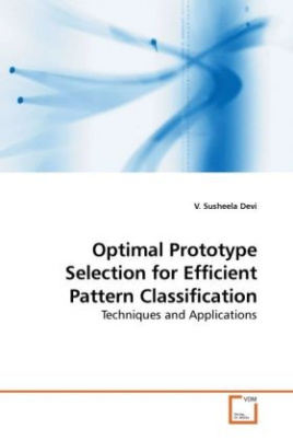 Optimal Prototype Selection for Efficient Pattern Classification