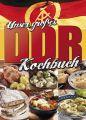Unser großes DDR Kochbuch